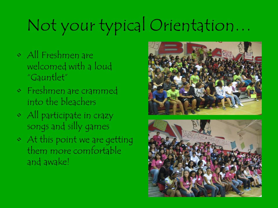Not your typical Orientation…