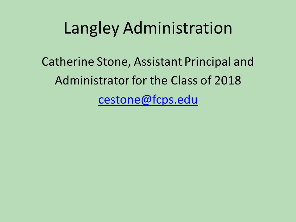 Langley Administration