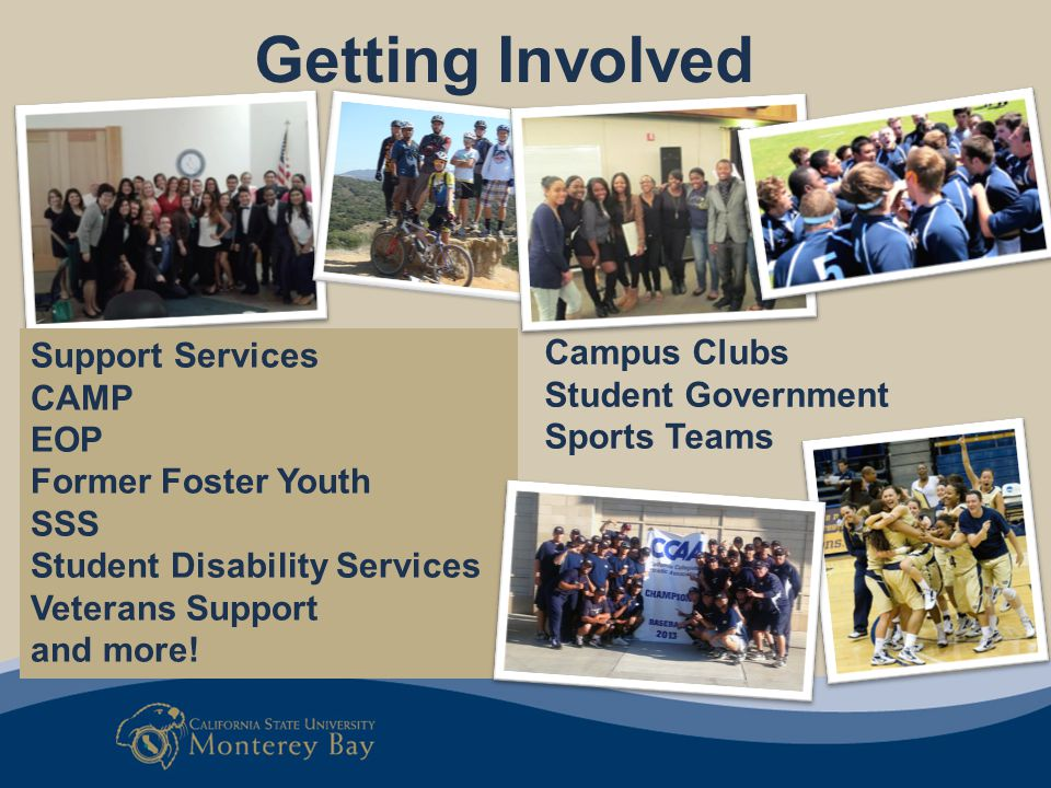 Getting Involved Support Services Campus Clubs CAMP Student Government