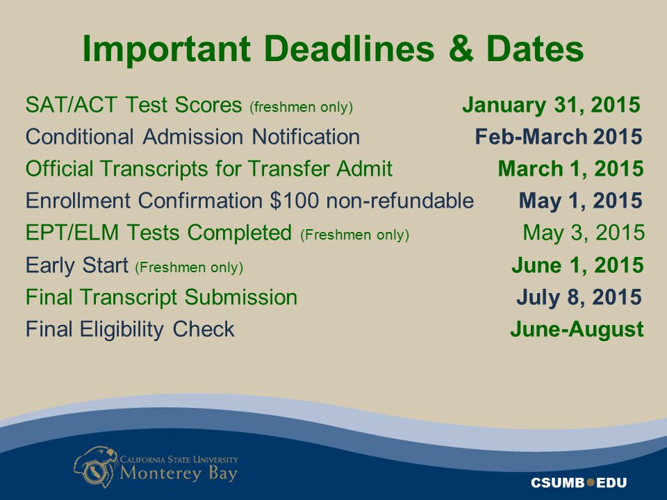 Important Deadlines & Dates