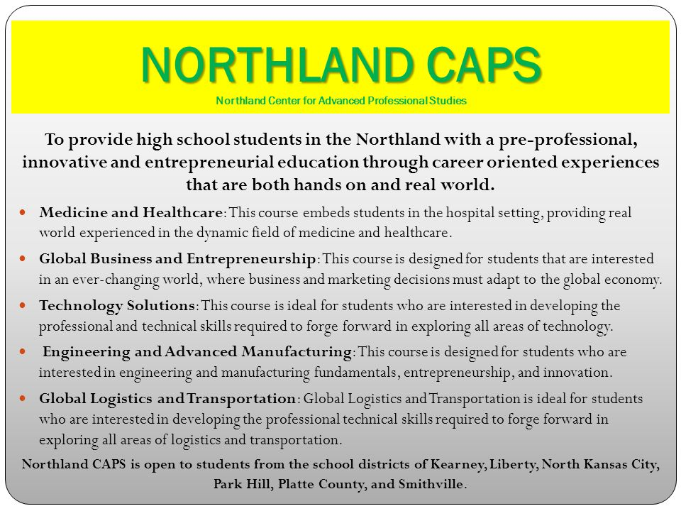 NORTHLAND CAPS Northland Center for Advanced Professional Studies