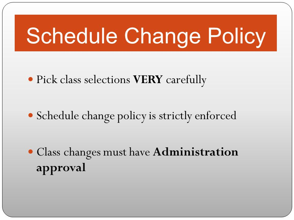 Schedule Change Policy