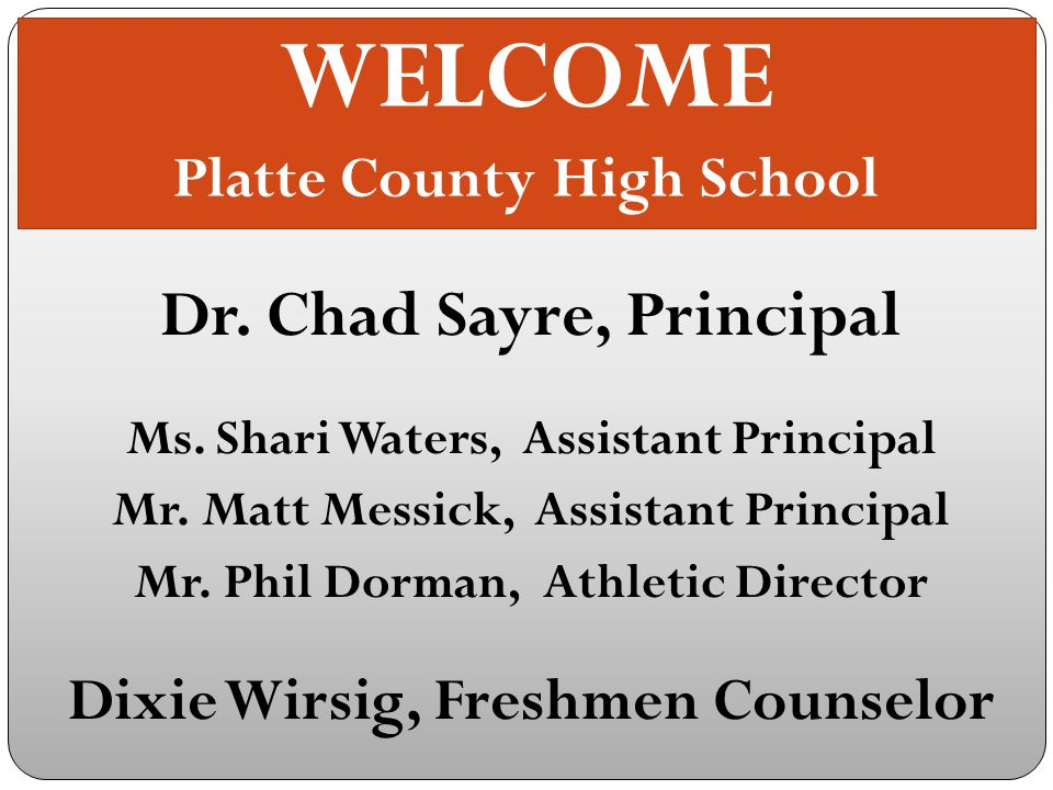WELCOME Platte County High School