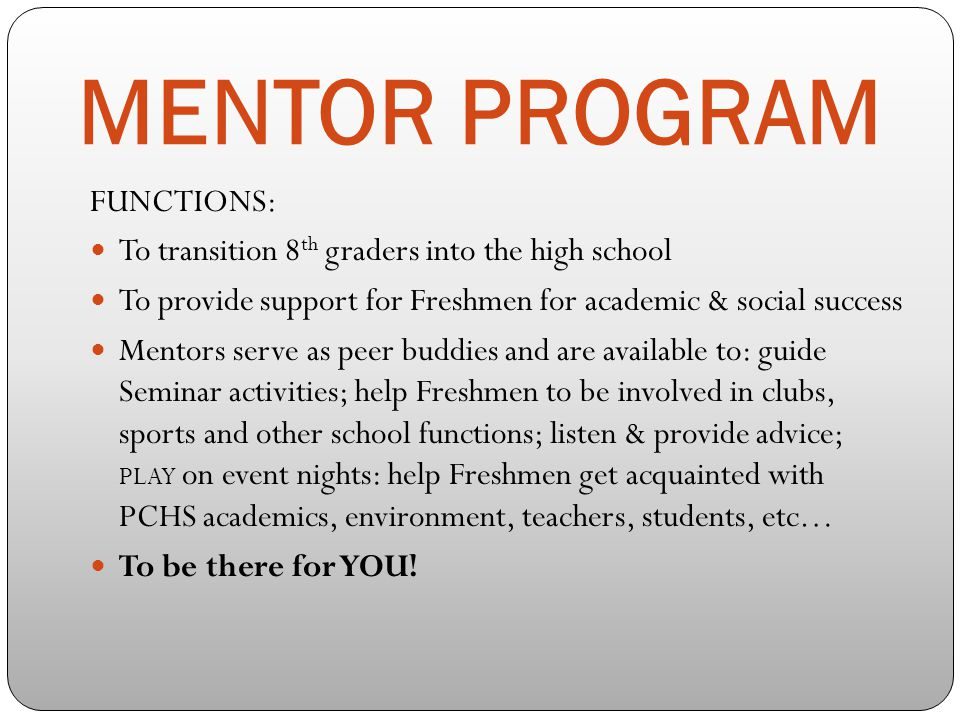 MENTOR PROGRAM FUNCTIONS: