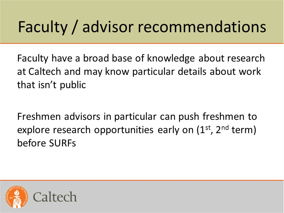 Faculty / advisor recommendations