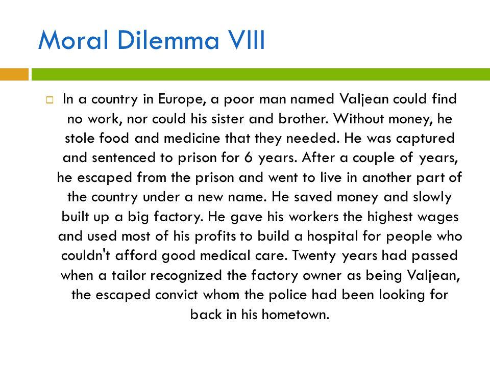 Moral Dilemma VIII