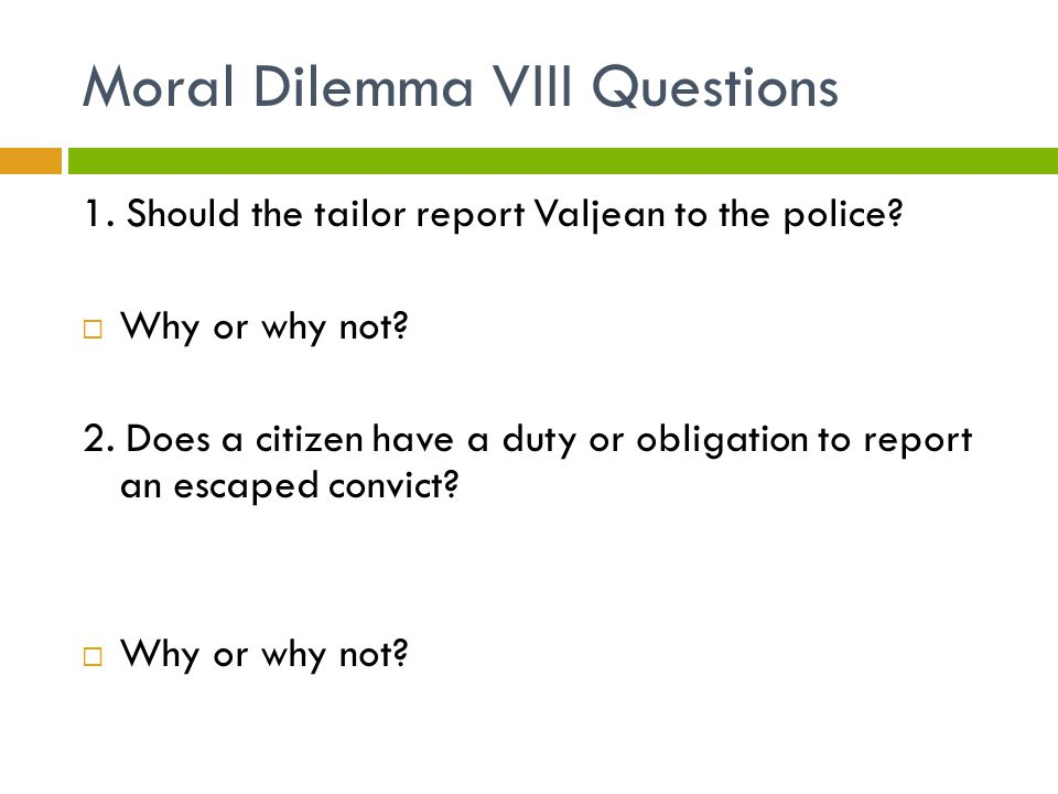 Moral Dilemma VIII Questions