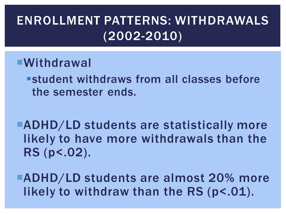 Enrollment patterns: Withdrawals (2002-2010)