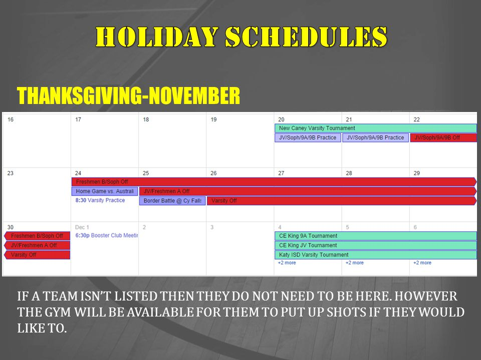 HOLIDAY SCHEDULES THANKSGIVING-NOVEMBER