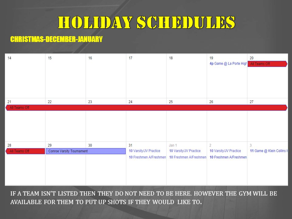 HOLIDAY SCHEDULES CHRISTMAS-DECEMBER-JANUARY