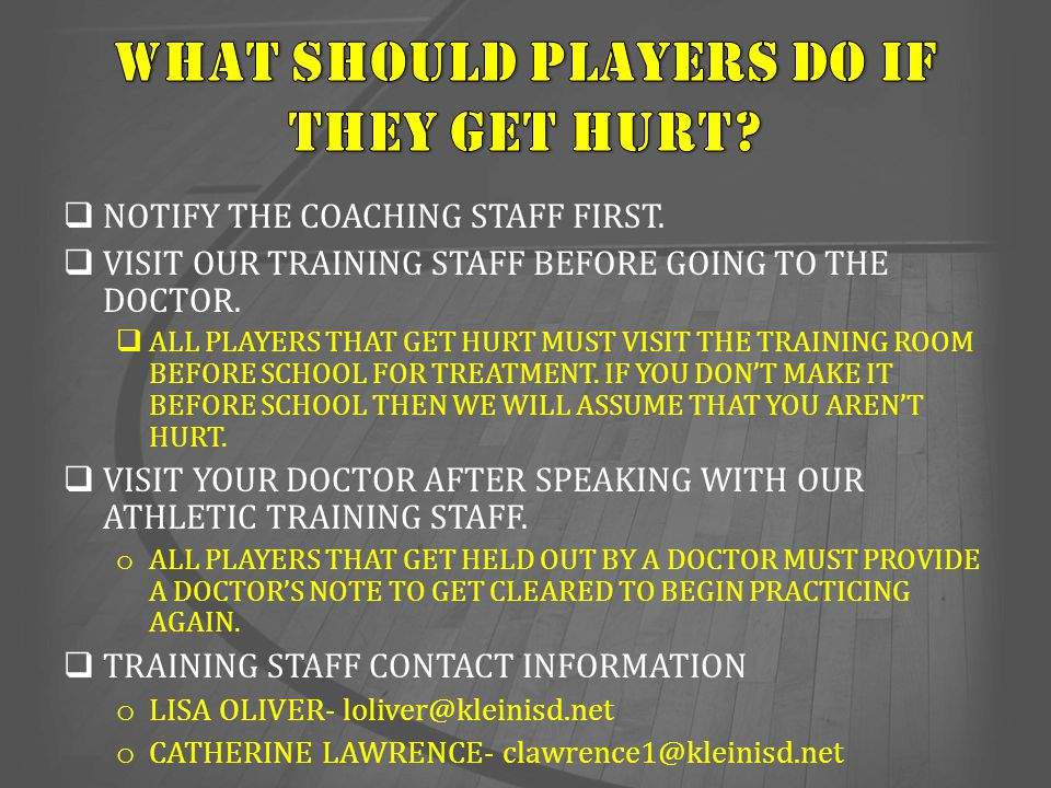 WHAT SHOULD PLAYERS DO IF THEY GET HURT