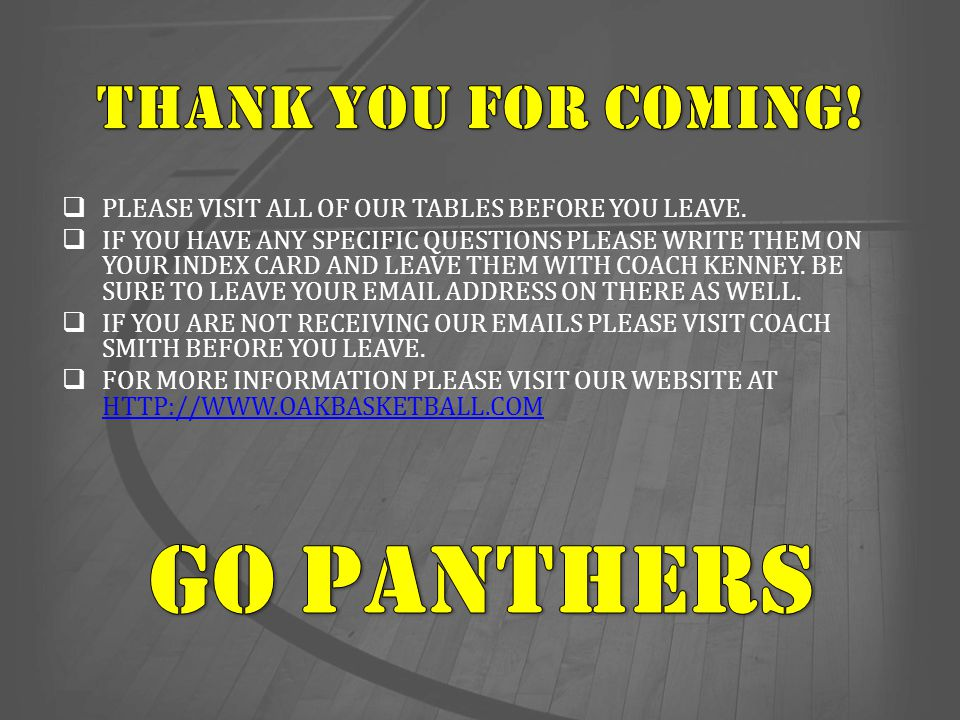 GO PANTHERS THANK YOU FOR COMING!