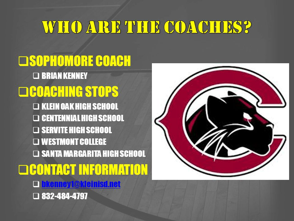 WHO ARE THE COACHES SOPHOMORE COACH COACHING STOPS