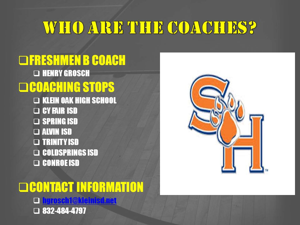 WHO ARE THE COACHES FRESHMEN B COACH COACHING STOPS