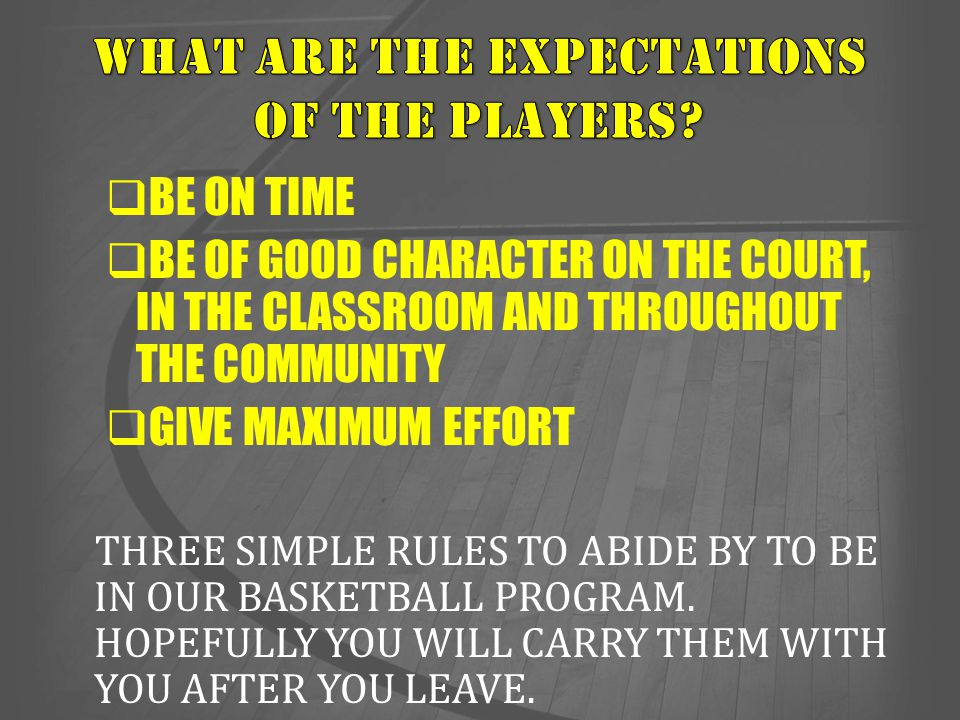 What are the expectations of the players