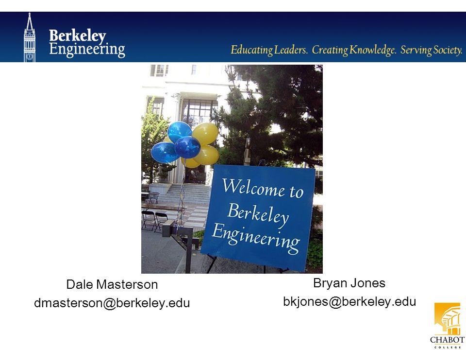 Dale Masterson dmasterson@berkeley.edu Bryan Jones bkjones@berkeley.edu