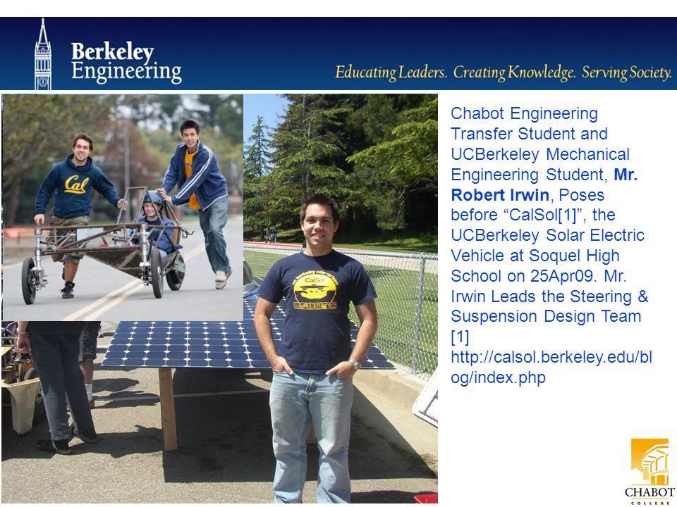 Chabot Engineering Transfer Student and UCBerkeley Mechanical Engineering Student, Mr.