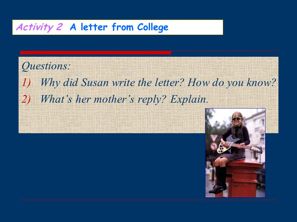 Why did Susan write the letter How do you know