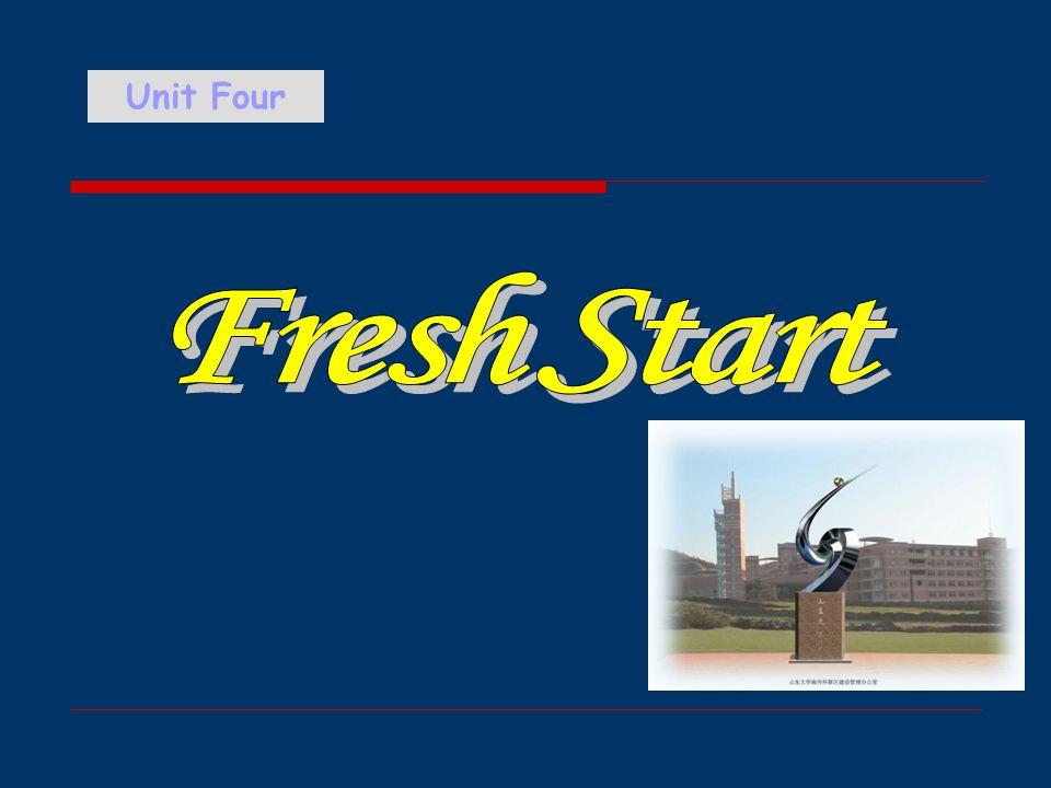 Unit Four Fresh Start