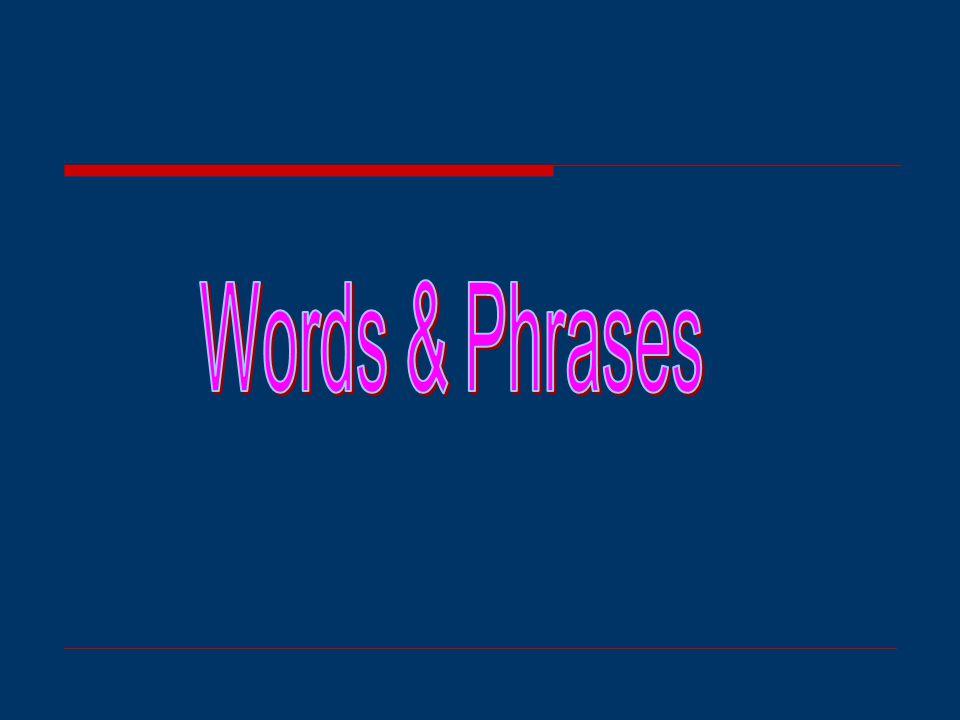 Words & Phrases