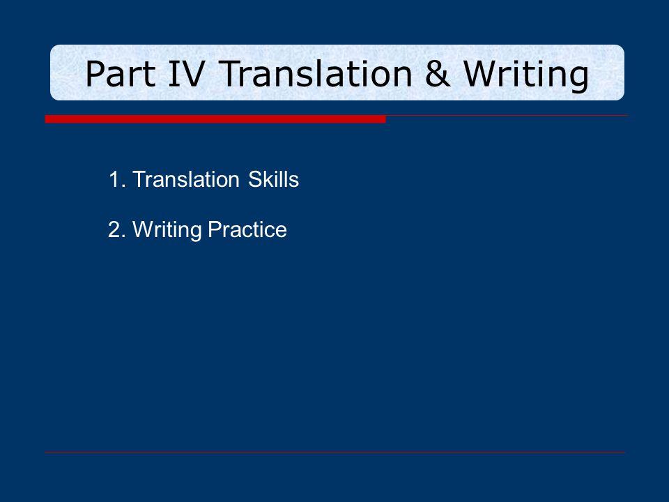 Part IV Translation & Writing