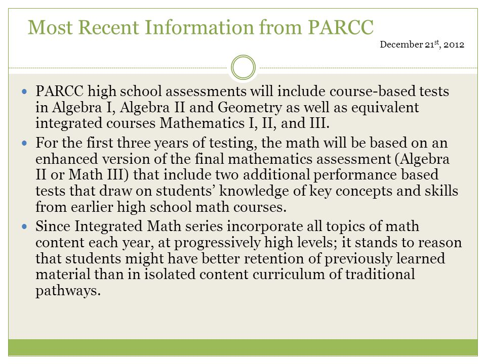 Most Recent Information from PARCC December 21st, 2012