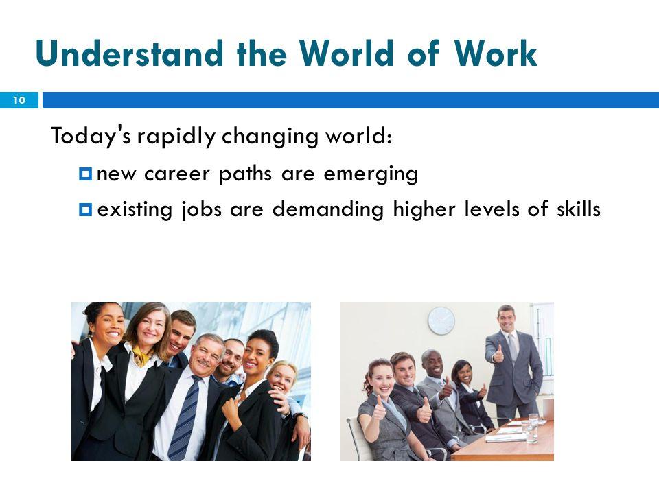 Understand the World of Work