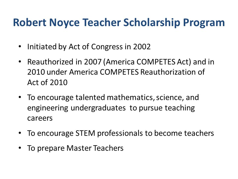 Robert Noyce Teacher Scholarship Program