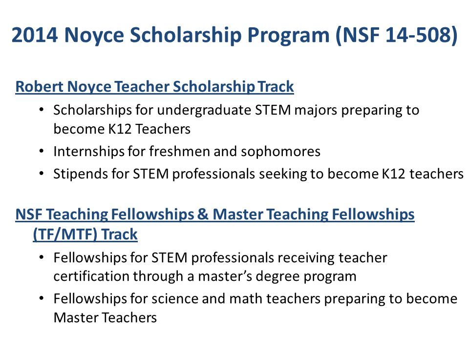 2014 Noyce Scholarship Program (NSF 14-508)