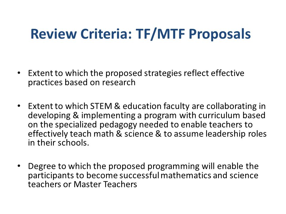 Review Criteria: TF/MTF Proposals