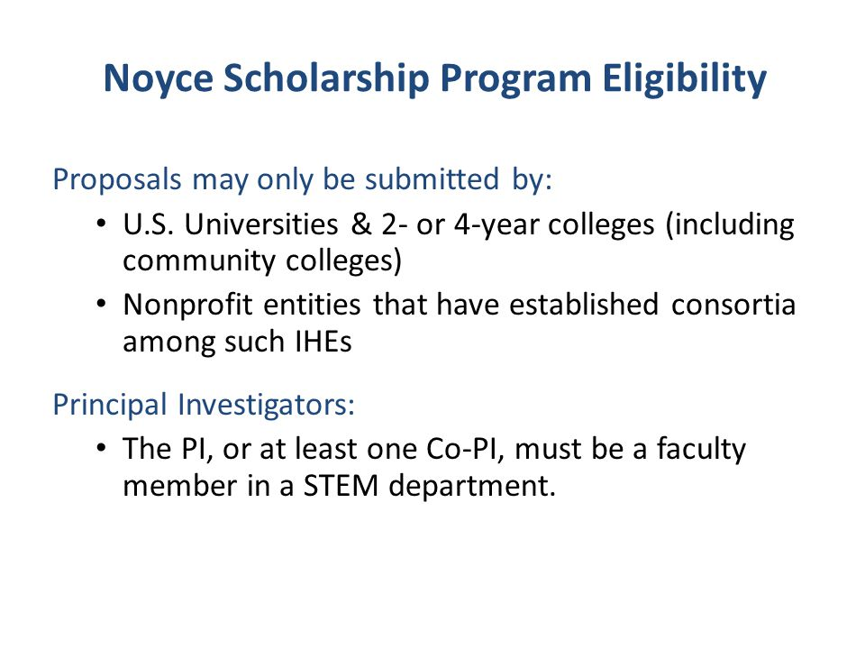 Noyce Scholarship Program Eligibility