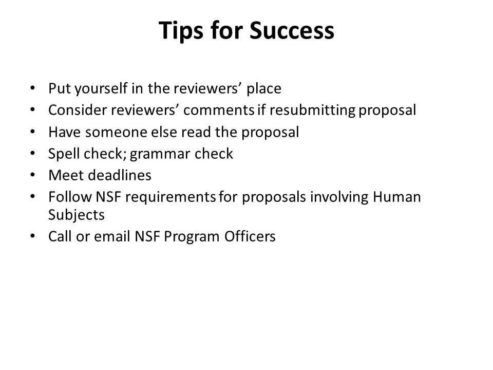 Tips for Success Put yourself in the reviewers' place