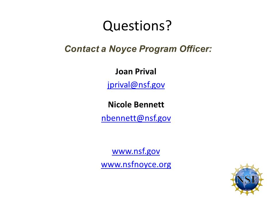 Questions Contact a Noyce Program Officer: