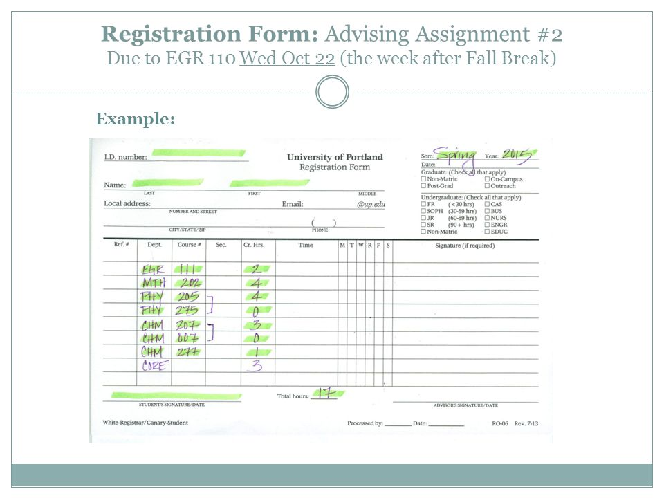 Registration Form: Advising Assignment #2 Due to EGR 110 Wed Oct 22 (the week after Fall Break)