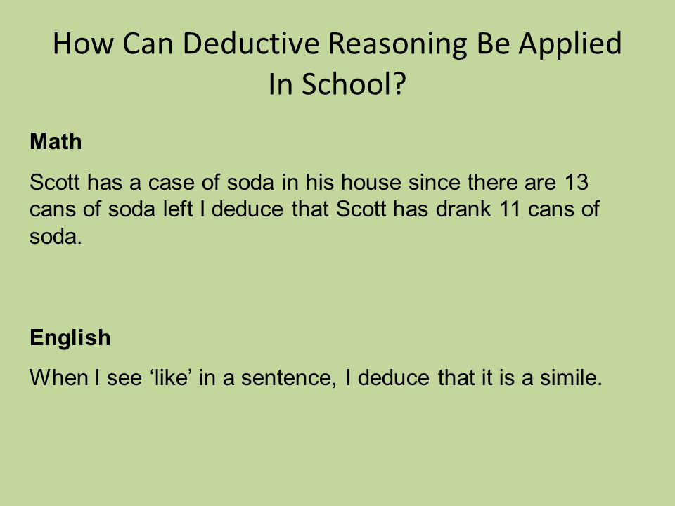 How Can Deductive Reasoning Be Applied In School