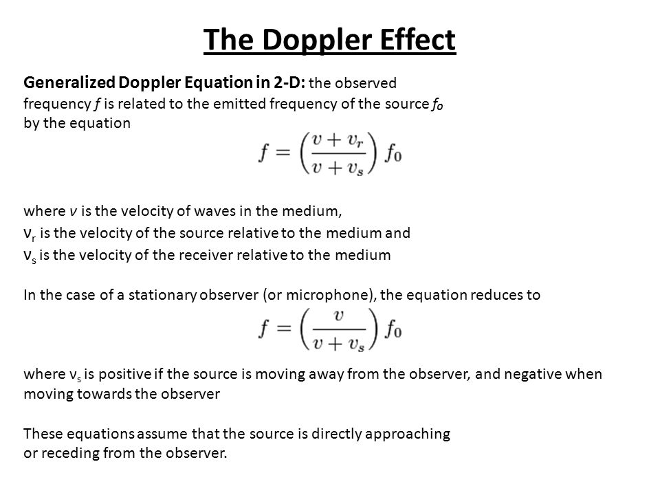 The Doppler Effect Generalized Doppler Equation in 2-D: the observed