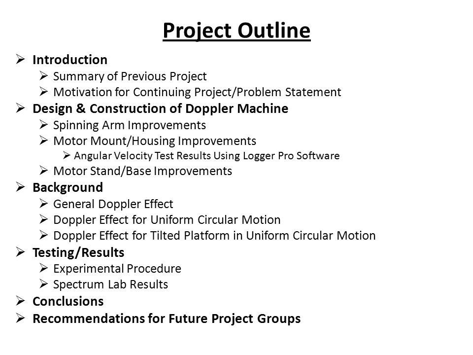 Project Outline Introduction Design & Construction of Doppler Machine