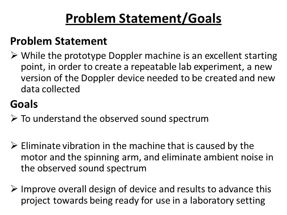 Problem Statement/Goals