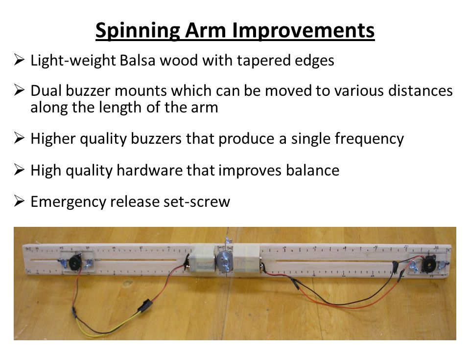 Spinning Arm Improvements