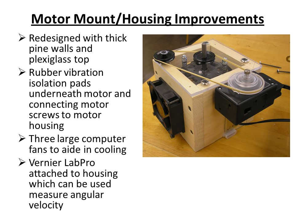 Motor Mount/Housing Improvements