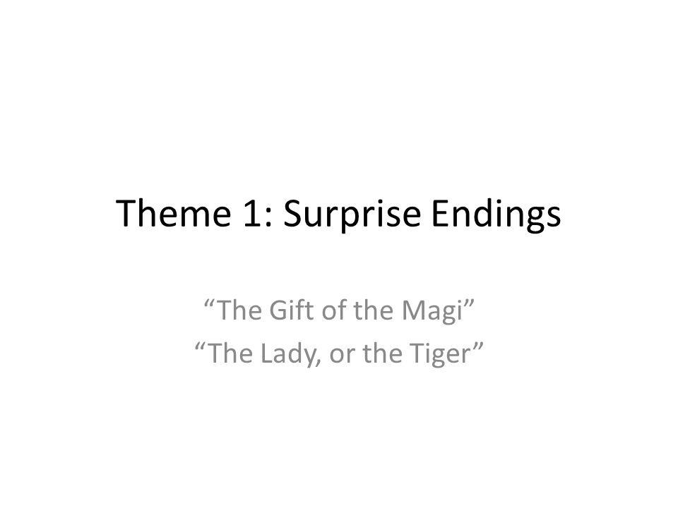 Theme 1: Surprise Endings