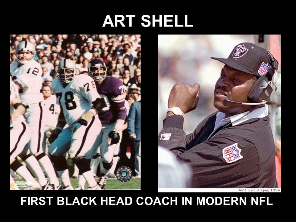 ART SHELL FIRST BLACK HEAD COACH IN MODERN NFL
