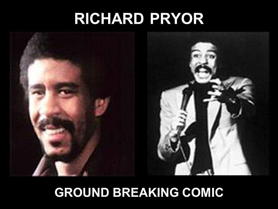 RICHARD PRYOR GROUND BREAKING COMIC