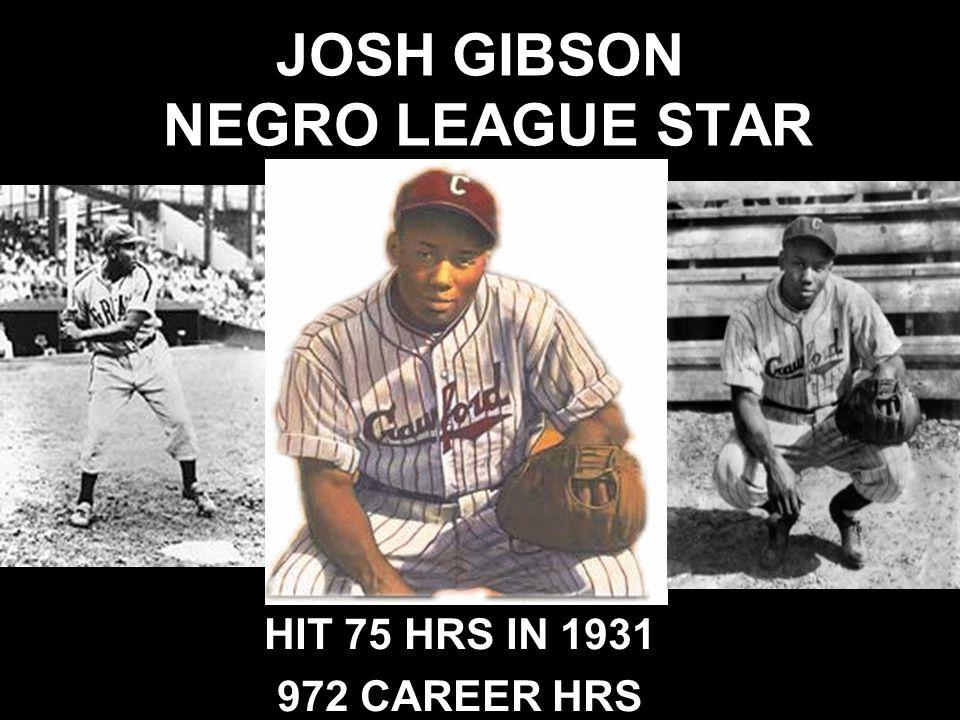 JOSH GIBSON NEGRO LEAGUE STAR