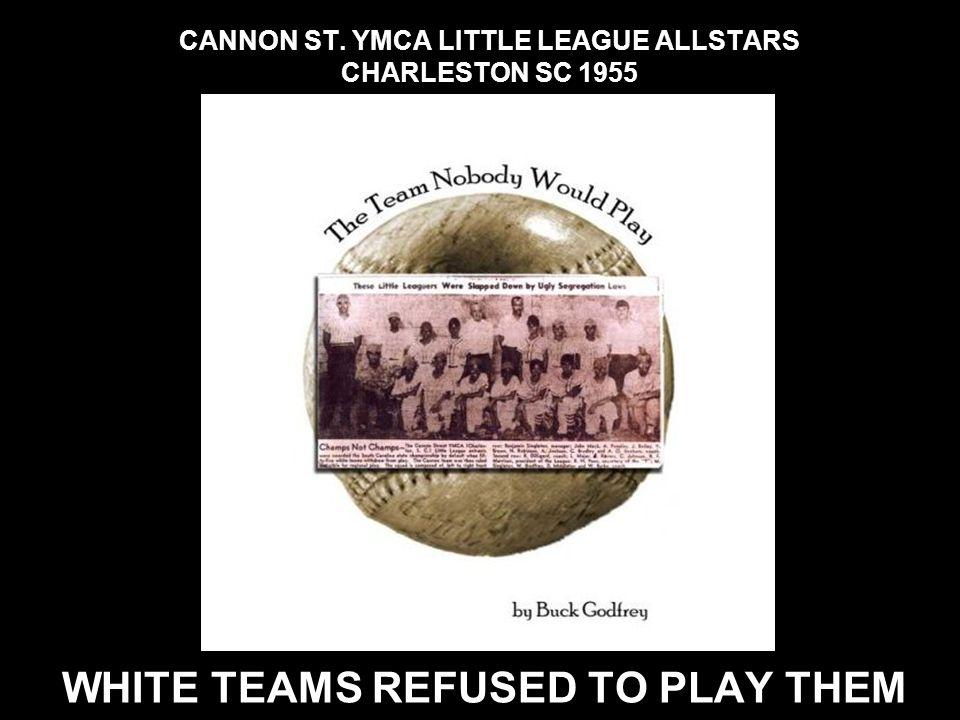 CANNON ST. YMCA LITTLE LEAGUE ALLSTARS CHARLESTON SC 1955