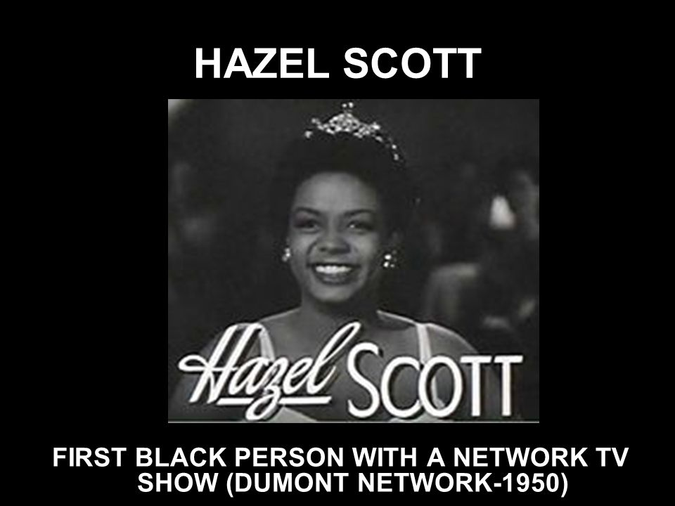 FIRST BLACK PERSON WITH A NETWORK TV SHOW (DUMONT NETWORK-1950)