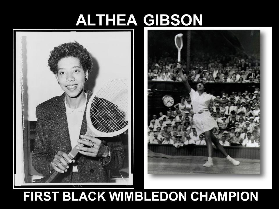 FIRST BLACK WIMBLEDON CHAMPION