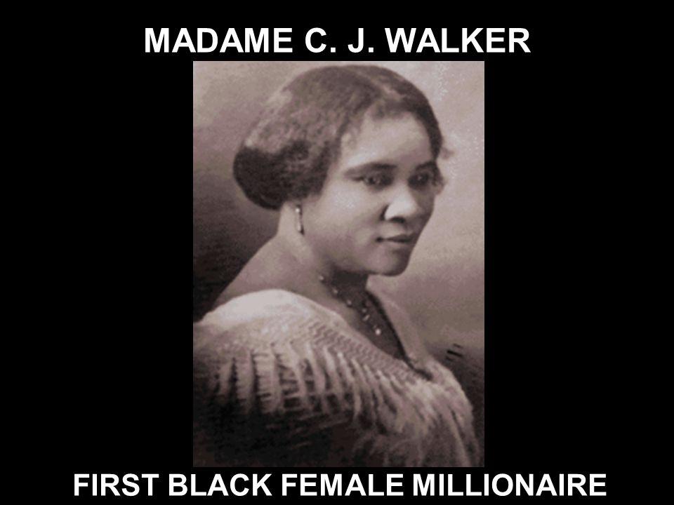 FIRST BLACK FEMALE MILLIONAIRE
