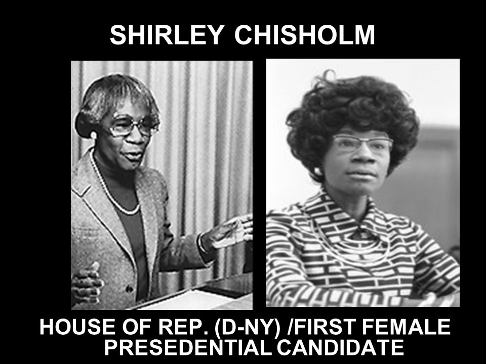 HOUSE OF REP. (D-NY) /FIRST FEMALE PRESEDENTIAL CANDIDATE