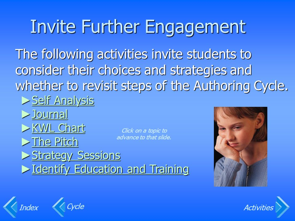 Invite Further Engagement